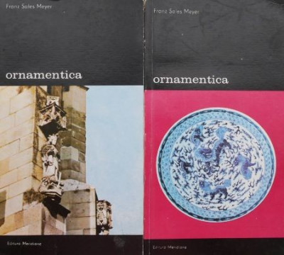 Ornamentica. O gramatica a formelor decorative (2 volume) – Franz Sales Meyer foto