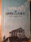 MANUAL DE LIMBI CLASICE PENTRU SEMINARIILE TEOLOGICE ANUL III. LIMBA ELINA-C. LAZARESCU, ANDREI MARIN