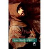 Sfantul Francisc de Assisi - Virgil Tanase