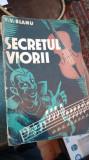 V. V. Bianu - Secretul Viorii - 1938