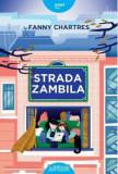 Cumpara ieftin Strada Zambila/Fanny Chartres