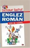 Dictionar ilustrat englez-roman 1000 de cuvinte/***