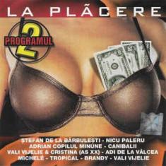 CD  La Plãcere Programul 2, originala, manele