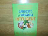 GANDESTE SI MANANCA INTELIGENT -DR.CAROLINE LEAF