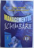 MANAGEMENTUL SCHIMBARII de EUGEN BURDUS si ARMENIA ANDRONICEANU , 2000