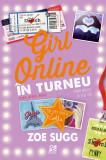 Girl Online in turneu   Zoe Sugg, Epica