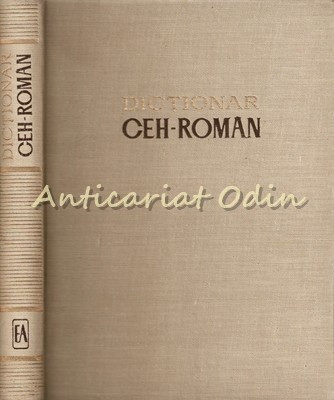 Dictionar Ceh-Roman - Sorin Stati - Editura Academiei