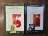 Matila Ghyka. Popasuri ale tineretii mele , Fericit ca Ulise ( 2 vol )
