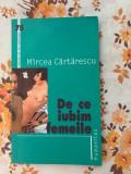 De ce iubim femeile Mircea Cartarescu