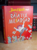 DAVID WALLIAMS - BAIATUL MILIARDAR , ARTHUR , 2013 ( CARTONATA )