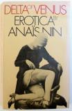 DELTA VENUS , EROTICA by ANAIS NIN , 1978