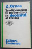 Z. Ornea - Tradiționalism și modernitate în deceniul al treilea