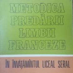 Metodica predarii limbii franceze in invatamantul liceal seral- Mariana Negulescu