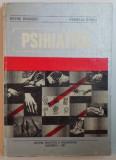 PSIHIATRIE de PETRE BRANZEI , AURELIA SIRBU , 1981