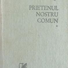 Charles Dickens - Prietenul nostru comun (2 vol.)