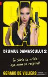 Gerard de Villiers - SAS - Drumul Damascului ( vol. II )