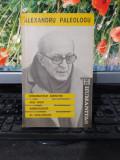 Minunatele amintiri ale unui ambasador al golanilor Alexandru Paleologu 1991 049