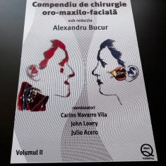 Compendiu de chirurgie Oro-maxilo-faciala de Alexandru Bucur Vol. 2