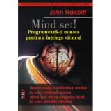 Mind Set! - John Naisbit