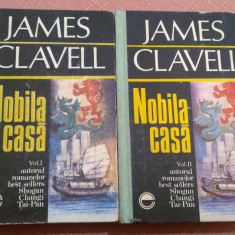 Nobila Casa 2 Volume. Editura Elit-Comentator, 1992 - James Clavell