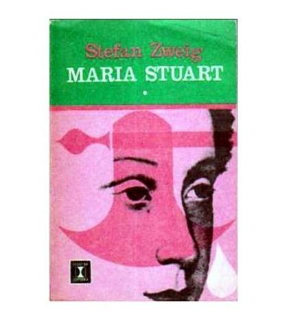 Maria Stuart - volumul I si II