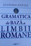 GRAMATICA DE BAZA A LIMBII ROMANE   .CAIET DE EXERCITII ACADEMIA ROMANA
