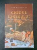 TOM HODGKINSON - GHIDUL LENESULUI