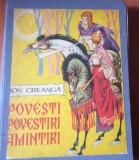 POVESTI , POVESTIRI , AMINTIRI - ION CREANGA  ( Ilustratii de LIVIA RUSZ )