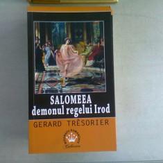 SALOMEEA DEMONUL REGELUI IROD - GERARD TRESORIER
