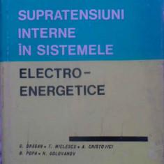 SUPRATENSIUNI INTERNE IN SISTEMELE ELECTROENERGETICE - G. DRAGAN, T. MICLESCU, A