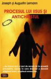 Procesul lui Iisus şi Antichristul
