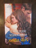 O intelegere scandaloasa - Joanna Shupe
