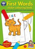 Carte de colorat cu abtibilduri Primele cuvinte FIRST WORDS, orchard toys