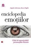 Enciclopedia emotiilor. Ghid al expresivitatii personajelor literare - Angela Ackerman, Becca Puglisi