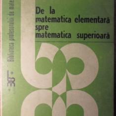 DE LA MATEMATICA ELEMENTARA SPRE MATEMATICA SUPERIOARA - CONSTANTIN AVADANEI, NE