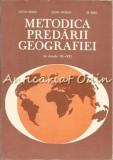 Cumpara ieftin Metodica Predarii Geografiei La Clasele IX-XII - Octavian Mandrut