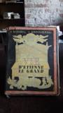 VIE D'ETIENNE LE GRAND - MIHAIL SADOVEANU (VIATA LUI STEFAN CEL MARE)