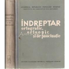 Indreptar Ortografic, Ortoepic Si De Punctuatie - Institutul De Lingvistica