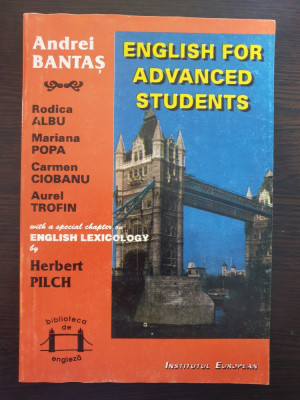 ENGLISH FOR ADVANCED STUDENTS - Andrei Bantas foto