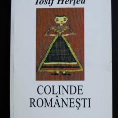 Iosif Herțea - Colinde românești (Editura Muzeul Literaturii Române, 2000)