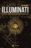 Illuminati. Societatea secreta care a deturnat intreaga lume - Jim Marrs