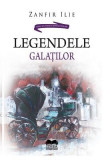 Legendele Galatilor - Zanfir Ilie