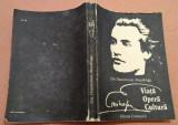 Eminescu. Viata, opera, cultura. Ed. Eminescu, 1989 - Zoe Dumitrescu-Busulenga
