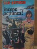 INCEPE ACTIUNEA!-SAN ANTONIO
