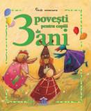 3 povești pentru copiii de 3 ani