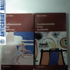 FUNDAMENTELE ARTEI MODERNE - 2 volume - Werner Hofmann