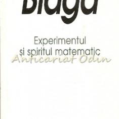 Experimentul Si Spiritul Matematic - Lucian Blaga