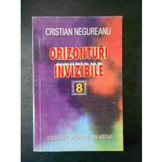 CISTIAN NEGUREANU - ORIZONTURI INVIZIBILE
