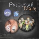 CD Proconsul – Tatuaj, original