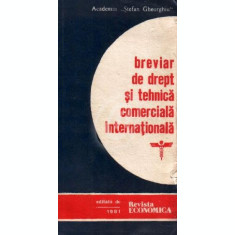 Breviar de drept si tehnica comerciala internationala